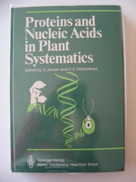 Photo of PROTEINS AND NUCLEIC ACIDS IN PLANT SYSTEMATICS written by Jensen, U.<br />Fairbrothers, D.E. published by Springer (STOCK CODE: 613554)  for sale by Stella & Rose's Books