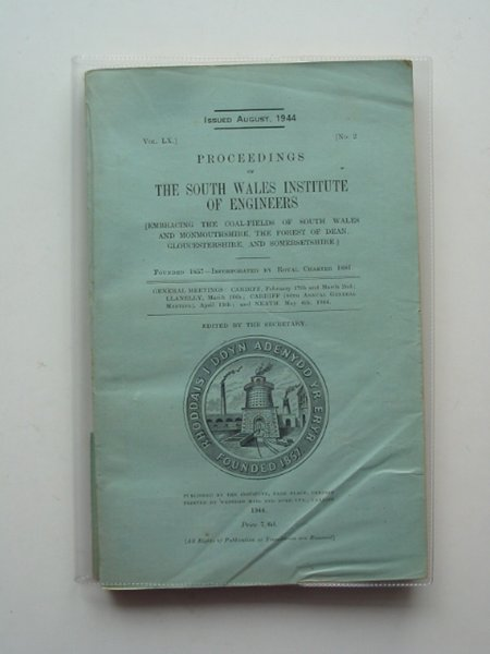 Photo of PROCEEDINGS OF THE SOUTH WALES INSTITUTE OF ENGINEERS VOL LX- Stock Number: 614519