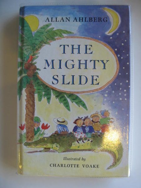 Photo of THE MIGHTY SLIDE written by Ahlberg, Allan illustrated by Voake, Charlotte published by Viking Kestrel (STOCK CODE: 618781)  for sale by Stella & Rose's Books