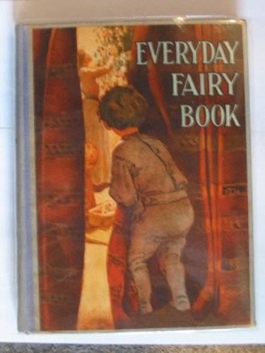 Photo of THE EVERYDAY FAIRY BOOK written by Chapin, Anna Alice illustrated by Smith, Jessie Willcox published by J. Coker & Co. Ltd. (STOCK CODE: 621632)  for sale by Stella & Rose's Books