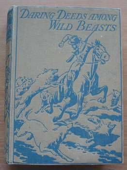 Photo of DARING DEEDS AMONG WILD BEASTS- Stock Number: 624610