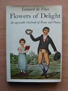Photo of FLOWERS OF DELIGHT written by De Vries, Leonard published by Dennis Dobson (STOCK CODE: 624726)  for sale by Stella & Rose's Books