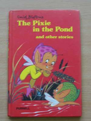 Photo of THE PIXIE IN THE POND AND OTHER STORIES- Stock Number: 625598