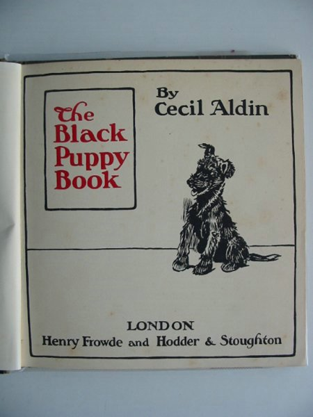 Photo of THE BLACK PUPPY BOOK written by Aldin, Cecil illustrated by Aldin, Cecil published by Henry Frowde, Hodder & Stoughton (STOCK CODE: 626829)  for sale by Stella & Rose's Books
