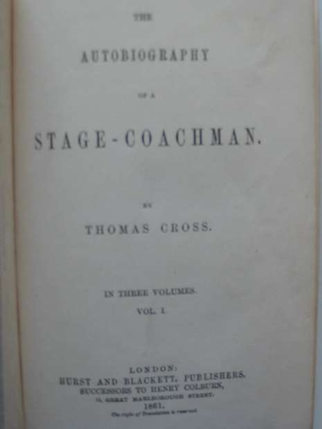 Photo of THE AUTOBIOGRAPHY OF A STAGE-COACHMAN written by Cross, Thomas published by Hurst & Blackett (STOCK CODE: 627233)  for sale by Stella & Rose's Books