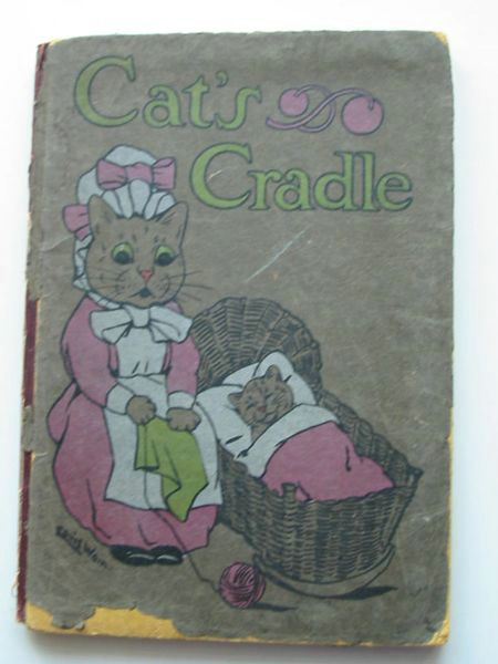 Photo of CAT'S CRADLE written by Byron, May illustrated by Wain, Louis published by Blackie & Son Ltd. (STOCK CODE: 627754)  for sale by Stella & Rose's Books