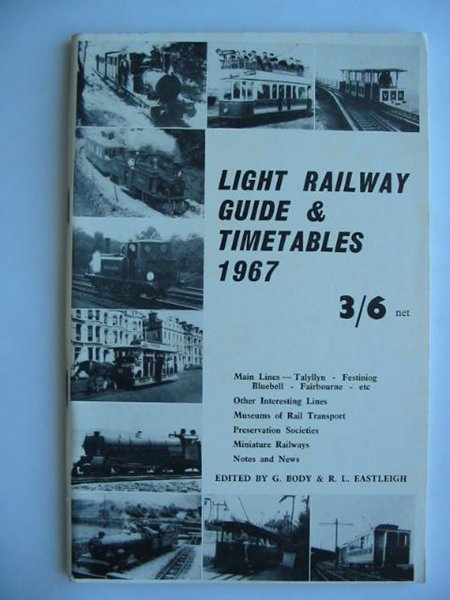 Photo of LIGHT RAILWAY GUIDE & TIMETABLES 1967 written by Eastleigh, Robert L.<br />Body, Geoffrey published by David &amp; Charles (STOCK CODE: 628102)  for sale by Stella & Rose's Books