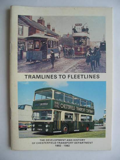 Photo of TRAMLINES TO FLEETLINES written by Lilleker, G.A. published by Chesterfield Borough Council (STOCK CODE: 628154)  for sale by Stella & Rose's Books