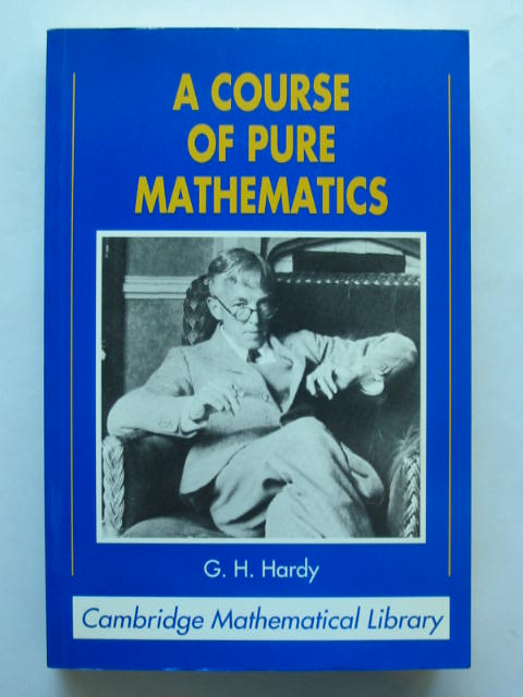 Photo of A COURSE OF PURE MATHEMATICS written by Hardy, G.H. published by Cambridge University Press (STOCK CODE: 628517)  for sale by Stella & Rose's Books