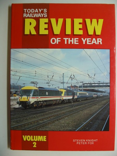 Photo of TODAY'S RAILWAYS REVIEW OF THE YEAR VOLUME 2 written by Knight, Steven Fox, Peter published by Platform 5 (STOCK CODE: 628671)  for sale by Stella & Rose's Books