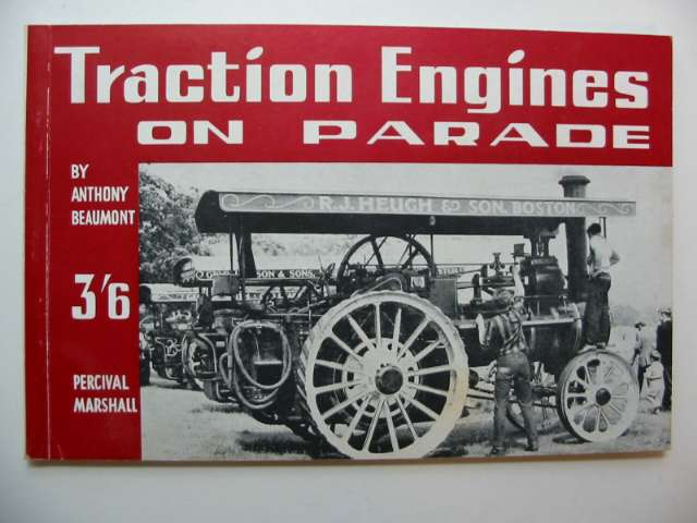 Photo of TRACTION ENGINES ON PARADE written by Beaumont, Anthony published by Percival Marshall (STOCK CODE: 628736)  for sale by Stella & Rose's Books