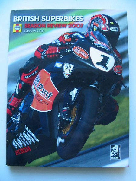 Photo of THE OFFICIAL BRITISH SUPERBIKE SEASON REVIEW 2007- Stock Number: 629012
