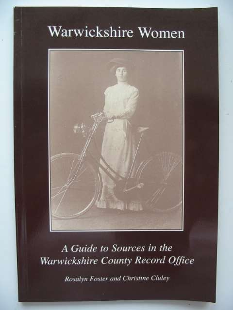 Photo of WARWICKSHIRE WOMEN written by Foster, Rosalyn<br />Cluley, Christine published by Warwickshire Publications (STOCK CODE: 629266)  for sale by Stella & Rose's Books