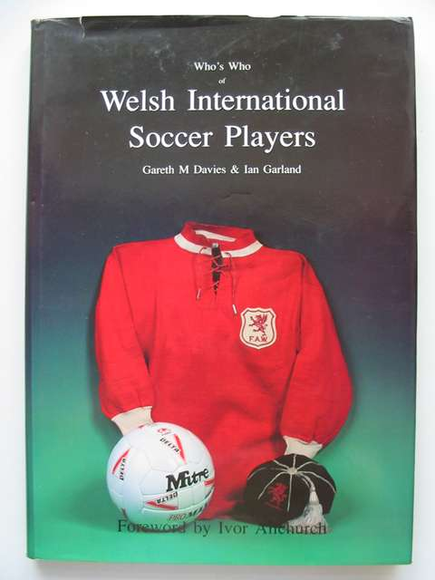 Photo of WHO'S WHO OF WELSH INTERNATIONAL SOCCER PLAYERS- Stock Number: 629285