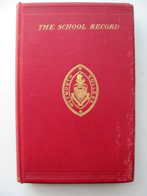 Photo of THE BOOK OF RECORDS OF WEYMOUTH COLLEGE written by Falkner, Charles G. published by Richard Johnson And Sons Limited (STOCK CODE: 630045)  for sale by Stella & Rose's Books