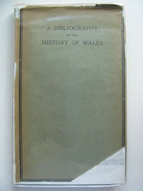 Photo of A BIBLIOGRAPHY OF THE HISTORY OF WALES written by Jenkins, R.T. Rees, William published by University of Wales (STOCK CODE: 630284)  for sale by Stella & Rose's Books