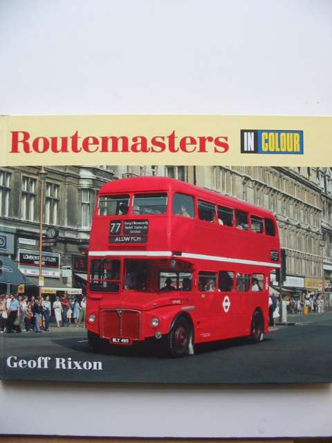 Photo of ROUTEMASTERS IN COLOUR written by Rixon, Geoff published by Ian Allan (STOCK CODE: 630724)  for sale by Stella & Rose's Books