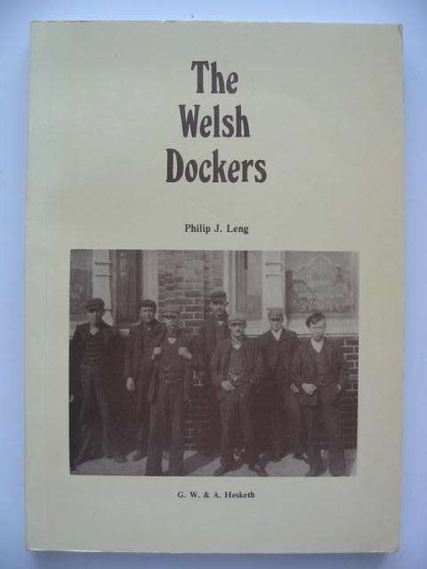 Photo of THE WELSH DOCKERS written by Leng, Philip J. published by G.W. & A. Hesketh (STOCK CODE: 631025)  for sale by Stella & Rose's Books