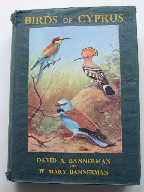 Photo of BIRDS OF CYPRUS written by Bannerman, D.A. Bannerman, W. Mary illustrated by Reid-Henry, David M. Green, Roland published by Oliver & Boyd (STOCK CODE: 631488)  for sale by Stella & Rose's Books