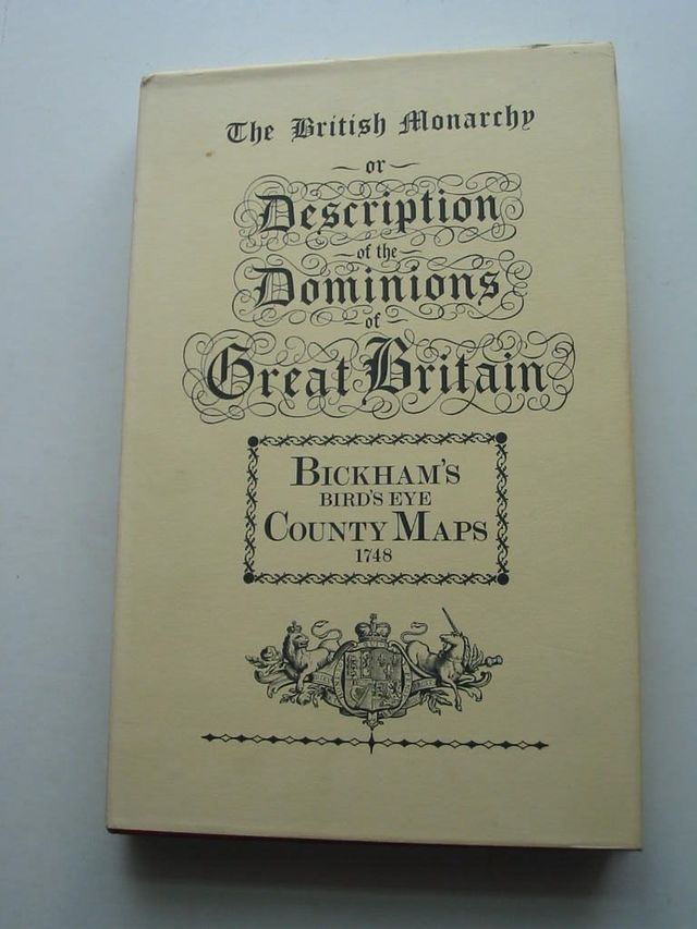 Photo of THE BRITISH MONARCHY OR A NEW CHOROGRAPHICAL DESCRIPTION OF ALL THE DOMINIONS SUBJECT TO THE KING OF GREAT BRITAIN written by Bickham, George published by Frank Graham (STOCK CODE: 631610)  for sale by Stella & Rose's Books