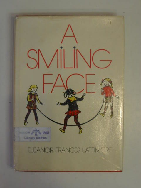 Photo of A SMILING FACE written by Lattimore, Eleanor Frances illustrated by Lattimore, Eleanor Frances published by William Morrow & Company (STOCK CODE: 651956)  for sale by Stella & Rose's Books