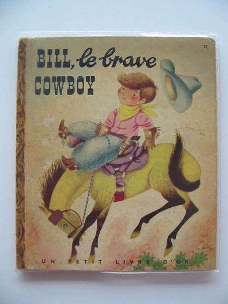 Photo of BILL LE BRAVE COWBOY written by Jackson, Catherine Jackson, Byron illustrated by Scarry, Richard published by Cocorico (STOCK CODE: 652074)  for sale by Stella & Rose's Books