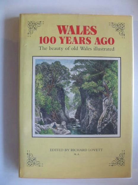 Photo of WALES 100 HUNDRED YEARS AGO: THE BEAUTY OF OLD WALES ILLUSTRATED written by Lovett, Richard published by Bracken Books (STOCK CODE: 652312)  for sale by Stella & Rose's Books