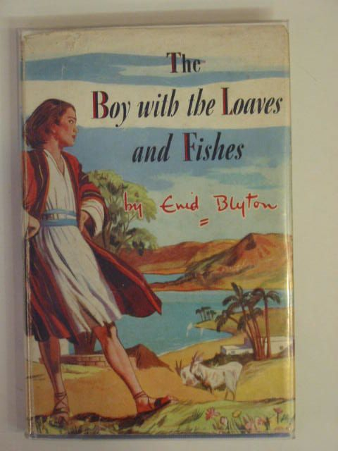 Photo of THE BOY WITH THE LOAVES AND FISHES written by Blyton, Enid illustrated by Walker, Elsie published by Lutterworth Press (STOCK CODE: 653076)  for sale by Stella & Rose's Books