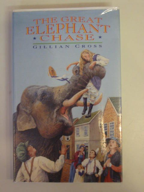 Photo of THE GREAT ELEPHANT CHASE written by Cross, Gillian published by Oxford University Press (STOCK CODE: 653969)  for sale by Stella & Rose's Books