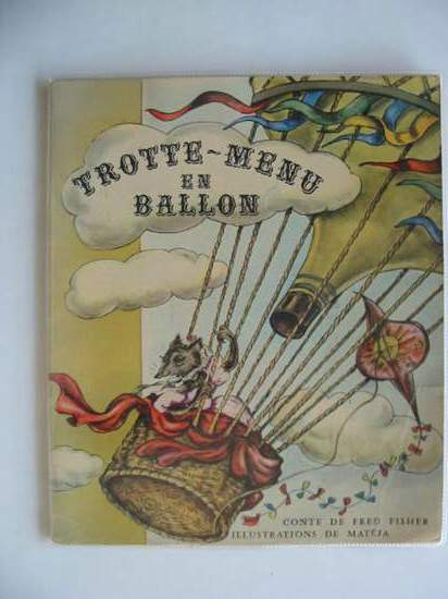 Photo of TROTTE-MENU EN BALLON written by Fisher, Fred illustrated by Mateja,  published by Editions Jesco-Imagerie (STOCK CODE: 654002)  for sale by Stella & Rose's Books