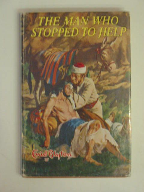 Photo of THE MAN WHO STOPPED TO HELP written by Blyton, Enid illustrated by Walker, Elsie published by Lutterworth Press (STOCK CODE: 654737)  for sale by Stella & Rose's Books