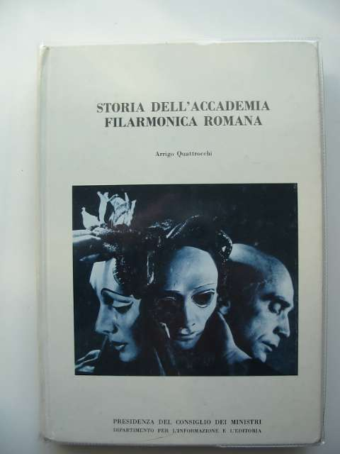 Photo of STORIA DELL'ACCADEMIA FILARMONICA ROMANA written by Quattrocchi, Arrigo (STOCK CODE: 656724)  for sale by Stella & Rose's Books