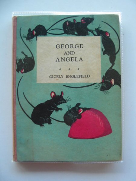 Photo of GEORGE AND ANGELA written by Englefield, Cicely illustrated by Englefield, Cicely published by John Murray (STOCK CODE: 657651)  for sale by Stella & Rose's Books
