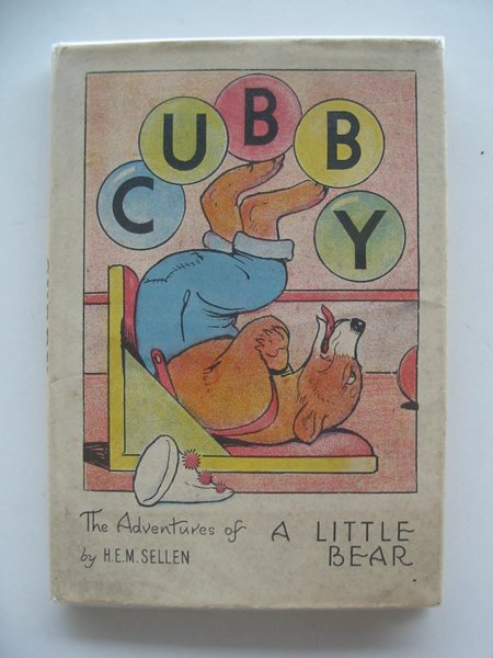 Photo of CUBBY THE ADVENTURES OF A LITTLE BEAR written by Sellen, H.E.M. illustrated by Sellen, H.E.M. published by Brockhampton Press (STOCK CODE: 657683)  for sale by Stella & Rose's Books