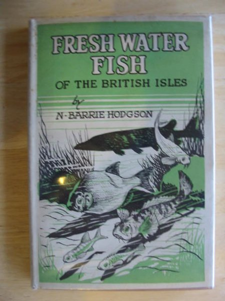 Photo of FRESHWATER FISHES OF THE BRITISH ISLES written by Hodgson, N. Barrie published by John Crowther (STOCK CODE: 659831)  for sale by Stella & Rose's Books