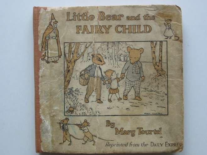 Photo of LITTLE BEAR AND THE FAIRY CHILD written by Tourtel, Mary illustrated by Tourtel, Mary published by Thomas Nelson and Sons Ltd. (STOCK CODE: 660969)  for sale by Stella & Rose's Books