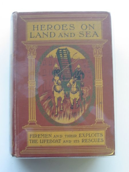 Photo of HEROES ON LAND AND SEA written by Holmes, F.M. published by S.W. Partridge & Co. Ltd. (STOCK CODE: 663250)  for sale by Stella & Rose's Books