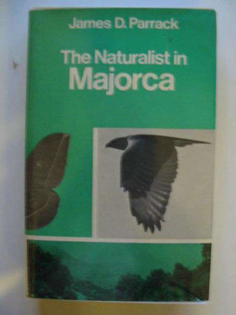 Photo of THE NATURALIST IN MAJORCA written by Parrack, James D. published by David & Charles (STOCK CODE: 663760)  for sale by Stella & Rose's Books