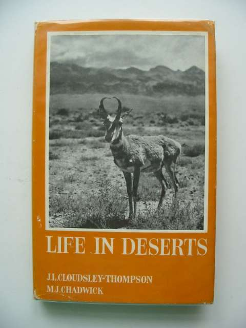 Photo of LIFE IN DESERTS written by Cloudsley-Thompson, J.L. Chadwick, M.J. published by G.T. Foulis (STOCK CODE: 664066)  for sale by Stella & Rose's Books