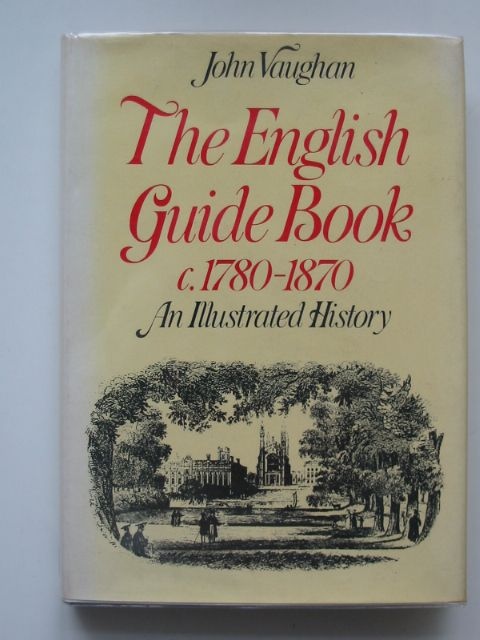 Photo of THE ENGLISH GUIDE BOOK C.1780-1870 written by Vaughan, John published by David & Charles (STOCK CODE: 664649)  for sale by Stella & Rose's Books