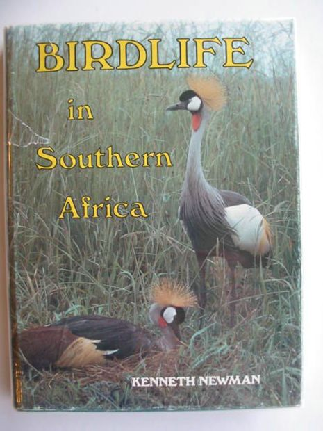 Photo of BIRDLIFE IN SOUTHERN AFRICA written by Newman, Kenneth illustrated by Newman, Kenneth published by MacMillan (STOCK CODE: 666559)  for sale by Stella & Rose's Books