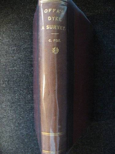 Photo of OFFA'S DYKE A FIELD SURVEY (EXTRACTS FROM ARCHAEOLOGIA CAMBRENSIS) written by Fox, Cyril published by Archaeologia Cambrensis (STOCK CODE: 667009)  for sale by Stella & Rose's Books