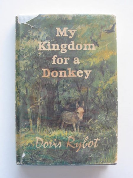 Photo of MY KINGDOM FOR A DONKEY written by Rybot, Doris illustrated by Hall, Douglas published by Hutchinson of London (STOCK CODE: 668642)  for sale by Stella & Rose's Books