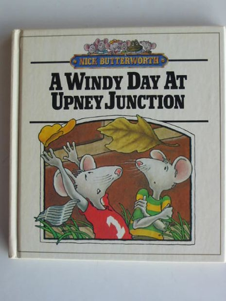 Photo of A WINDY DAY AT UPNEY JUNCTION written by Butterworth, Nick illustrated by Butterworth, Nick published by MacDonald (STOCK CODE: 672997)  for sale by Stella & Rose's Books