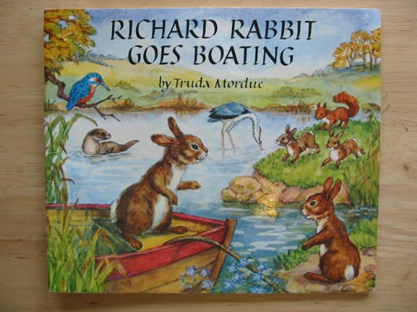 Photo of RICHARD RABBIT GOES BOATING written by Mordue, Truda illustrated by Mordue, Truda published by The Medici Society (STOCK CODE: 673216)  for sale by Stella & Rose's Books