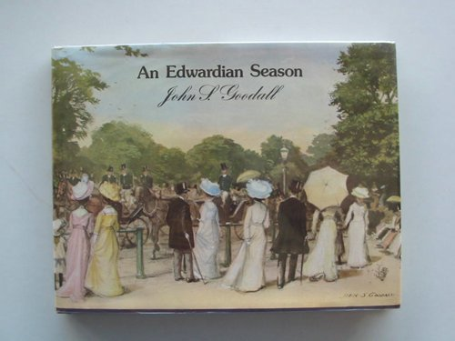 Photo of AN EDWARDIAN SEASON written by Goodall, John S. illustrated by Goodall, John S. published by Macmillan London Limited (STOCK CODE: 673671)  for sale by Stella & Rose's Books