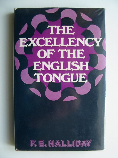 Photo of THE EXCELLENCY OF THE ENGLISH TONGUE- Stock Number: 673986