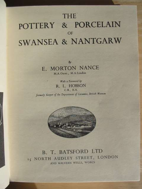 Photo of THE POTTERY & PORCELAIN OF SWANSEA & NANTGARW written by Nance, E. Morton published by C.I. Thomas (STOCK CODE: 675042)  for sale by Stella & Rose's Books