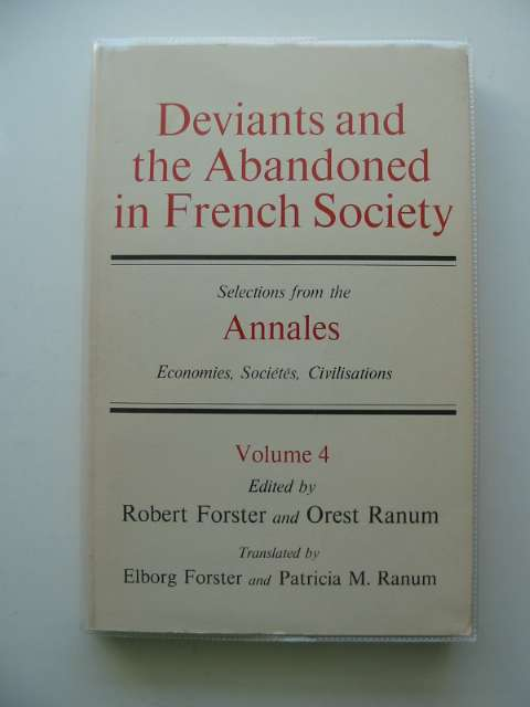 Photo of DEVIANTS AND THE ABANDONED IN FRENCH SOCIETY written by Forster, Robert Ranum, Orest published by The John Hopkins University Press (STOCK CODE: 675778)  for sale by Stella & Rose's Books