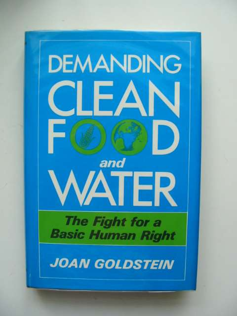 Photo of DEMANDING CLEAN FOOD AND WATER written by Goldstein, Joan published by Plenum (STOCK CODE: 680358)  for sale by Stella & Rose's Books